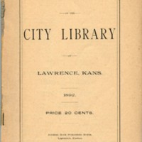 Title Page of the Catalogue of the City Library of Lawrence, Kansas, 1892
